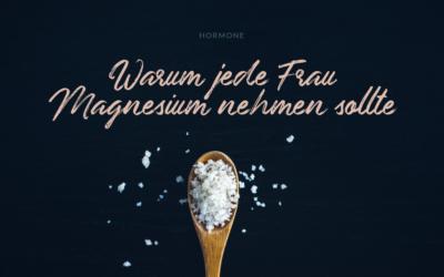 Magnesium: Das Powermineral für Deine Hormone