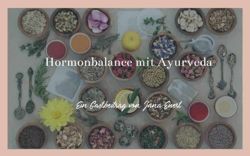 Hormonbalance mit Ayurveda